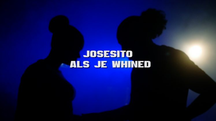 Josesito – Als Je Whined (prod. Deibytunes)